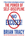 No Excuses! (MP3): The Power of Self-Discipline for Success in Your Life